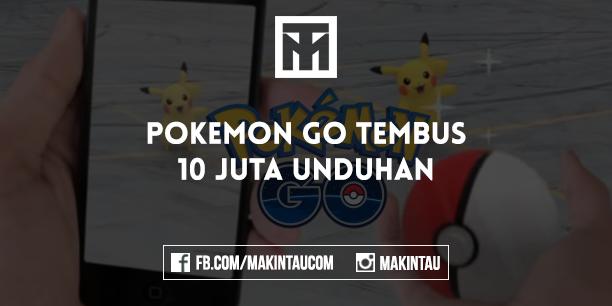 Dalam Seminggu, Pokemon GO Tembus 10 Juta Unduhan