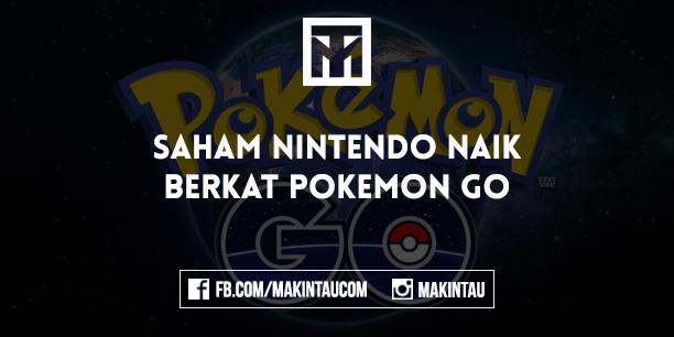 Saham Nintendo Naik Berkat Pokemon Go
