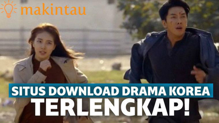 15 Situs Download Drama Korea Subtitle Indonesia Terlengkap 2020